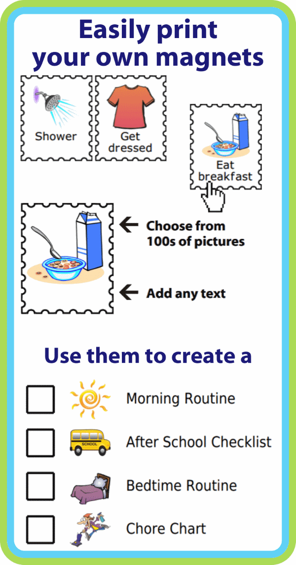 Choose a picture and write any text to create a magnetic checklist for your kids