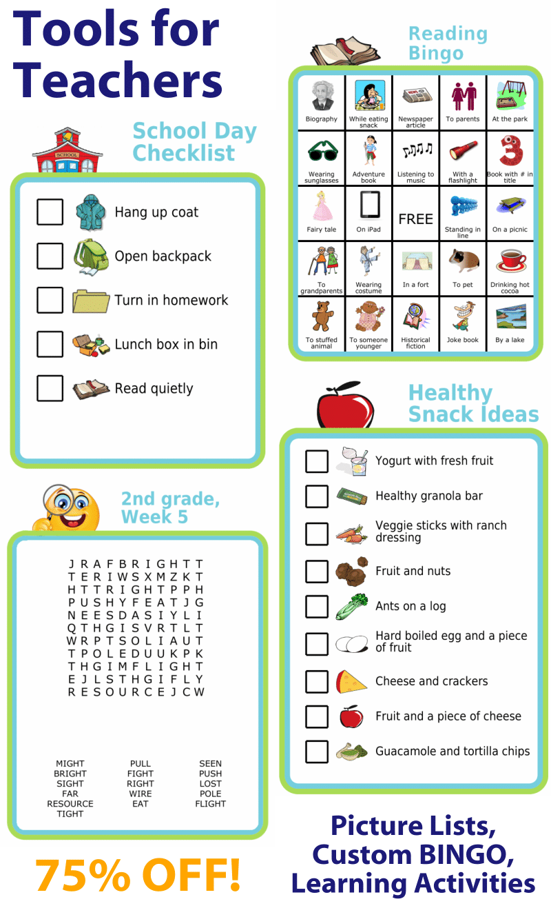 Tools For Teachers: school day picture checklist, reading bingo, word search spelling practice, healthy snack ideas